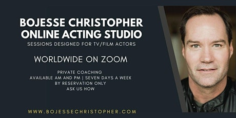 BoJesse Christopher Online Acting Studio (Purchase Private Zoom Sessions) tickets