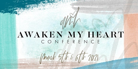 Awaken My Heart Conference tickets