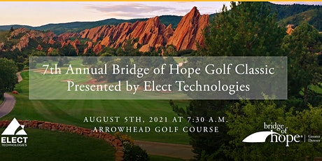 7th Annual Bridge of Hope Greater Denver Golf Classic tickets
