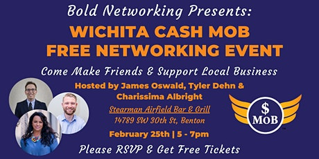 KS | Wichita Cash Mob - FREE Networking Event | February 2021 tickets