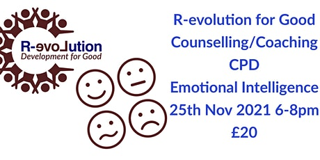 R-evolution For Good Counselling & Coaching CPD - Emotional Intelligence tickets