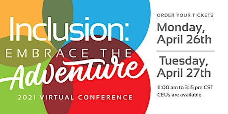Inclusion: Embrace the Adventure 2021 Conference tickets