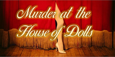 Murder at the House of Dolls tickets