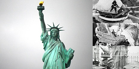 'The Statue of Liberty: Wild Idea to the Mother of Exiles' Webinar tickets