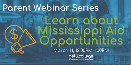 Parent Webinar: Learn about Mississippi Aid Opportunities tickets