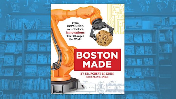 Boston -  The Most Innovative City, with Robert M. Krim & Alan R. Earls image