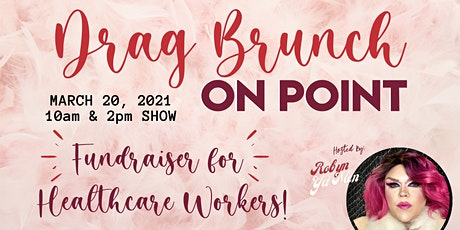 Drag Brunch on Point (Morning Show) tickets