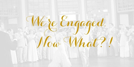 """We're Engaged, Now What,"" hosted by Carolina DJ Pros tickets"