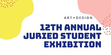 12th Annual Juried Student Exhibition Opening Reception+Guy Harvey Workshop tickets
