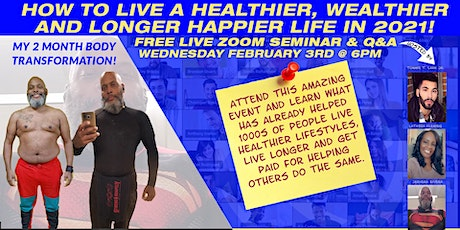 HOW TO LIVE A LONGER HAPPIER LIFE LIVE SEMINAR AND Q&A tickets
