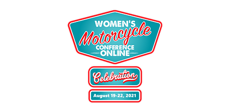 Women's Motorcycle Festival + Conference Arlington, VA - August 19-22, 2021 tickets