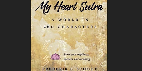 The Making of My Heart Sutra: a world in 260 Characters tickets