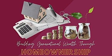 Generational Wealth Thru Homeownership tickets