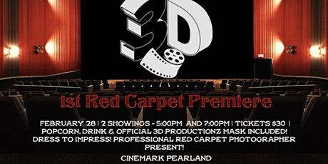 3D Productionz Presents: 1st Annual Red Carpet Film Premiere tickets