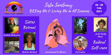 Sista Sanctuary Retreat: BEEing Me & Loving Me in All Seasons tickets