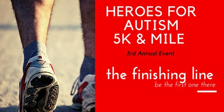 3rd Annual Heroes for Autism 5k and 1 Mile tickets