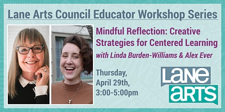 Mindful Reflection: Creative Strategies for Centered Learning tickets