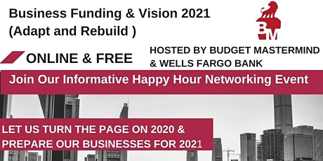 Business Funding & Vision 2021 (Adapt and Rebuild  During Covid-19) tickets