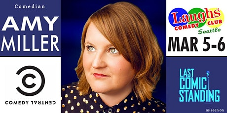 Comedian Amy Miller from Last Comic Standing and Comedy Central tickets