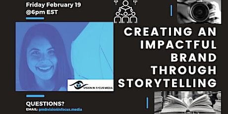 Creating an Impactful Brand through Storytelling tickets