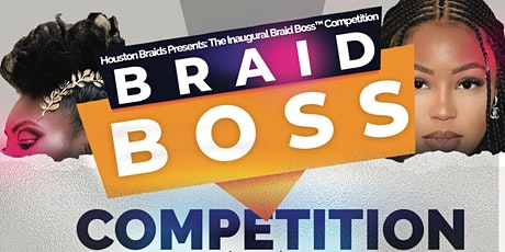 Braid Boss™️ Competition tickets