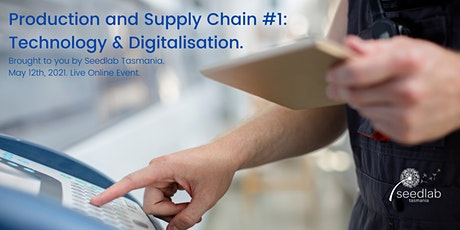 Production and Supply Chain #1: Technology & Digitalisation. tickets