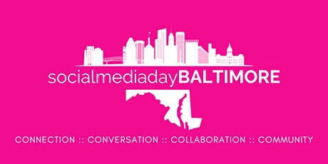 Social Media Day Baltimore 2021 entradas