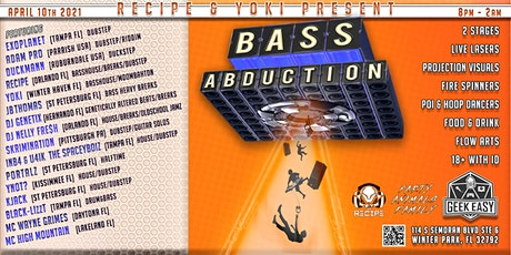 BASS ABDUCTION | The Geek Easy | Winter Park, FL | Sat, April 10th, 2021 tickets