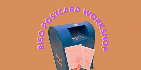 POSTCARD MAKING RISO WORKSHOP tickets