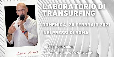Laboratorio di Transurfing a Roma - Luca Nali biglietti