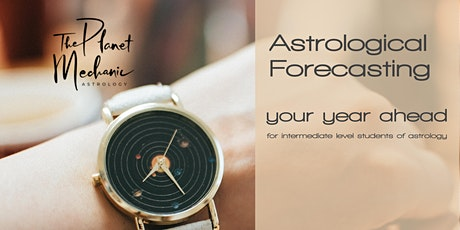Astrological Forecasting - Your Year Ahead tickets