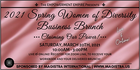 The 2021 Spring Business Women of Diversity VIRTUAL BUSINESS BRUNCH! tickets