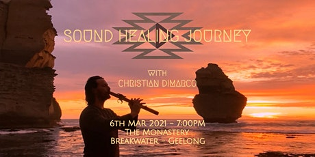 Sound Healing Journey w/ Christian Dimarco - 6th Mar 2021 Geelong tickets