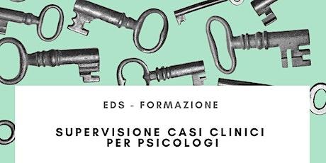 Supervisione Casi Clinici per Psicologi biglietti