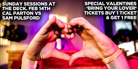 WEEK 10 - Valentine's Special @ Sunday Sessions (Strictly 21+) tickets