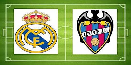 TV/VIVO.- R.e.a.l Madrid v Levante E.n Viv y E.n Directo ver Partido online entradas