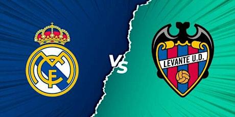 ES-STREAMS@!. R.e.a.l Madrid v Levante E.n Viv y E.n Directo ver Partido entradas