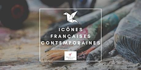 Icônes françaises contemporaines tickets
