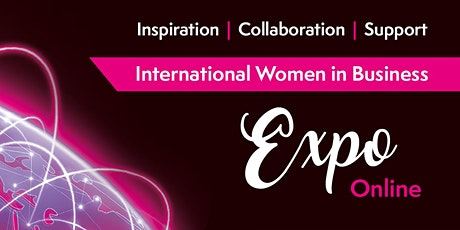 Inspiration, Collaboration and Support with International Women In Business tickets