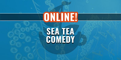 Sea Tea Improv's Online All-Ages Family Show!