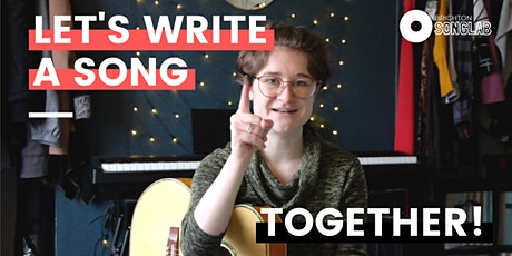 Let's Write a Song Together!  | Songwriting Workshop tickets