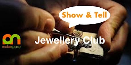 Jewellery Club tickets