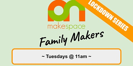 Family Makers Club tickets