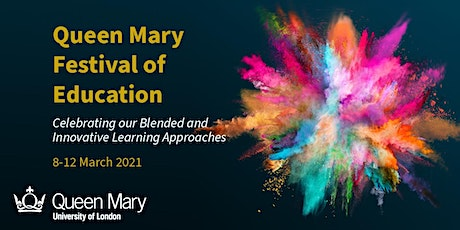 Queen Mary Festival of Education 2021 tickets