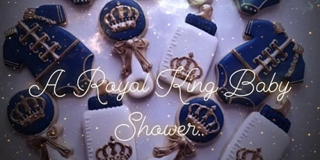 The Royal King Baby Shower tickets