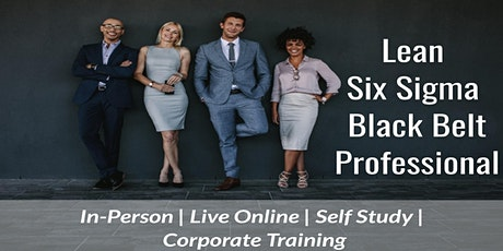 LSS Black Belt 4 Days Certification Training in Sacramento, CA tickets