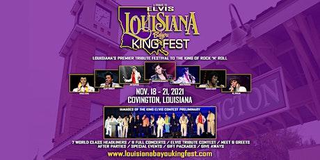 THE LOUISIANA BAYOU KING FEST tickets
