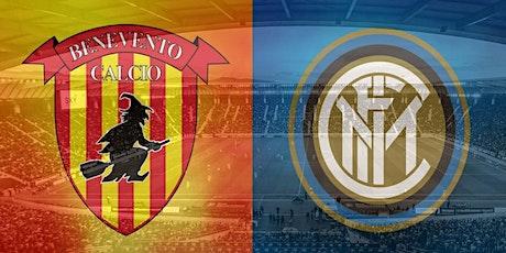 STREAMS@!. Internazionale - Benevento in. Dirett Live 2021 biglietti