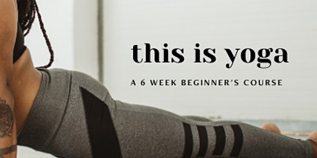This is Yoga: Beginner's Yoga Course Tickets