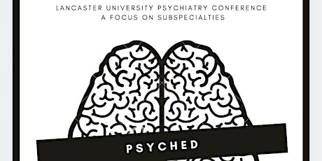 Lancaster University Psychiatry Conference tickets
